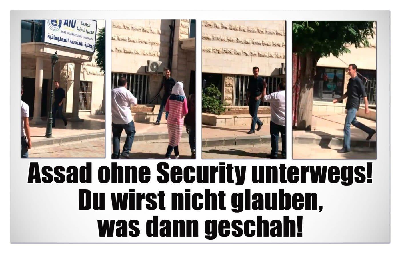 [ SYRIEN! ] ASSAD OHNE SECURITY UNTERWEGS! Du wirst kaum glauben, was dann geschah!